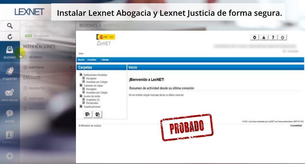 Instalar Lexnet Abogacia y Lexnet Justicia de forma segura