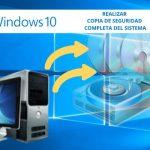 Como realizar copia de seguridad de windows 10, 8 y 7