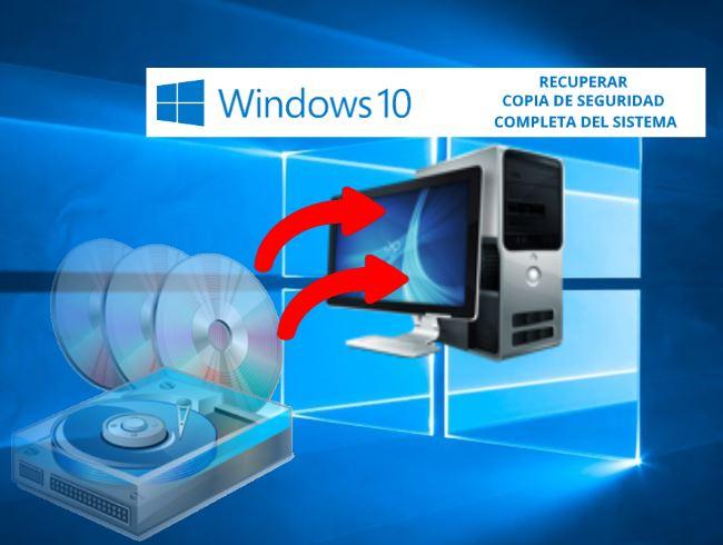 Recuperar copia de seguridad de windows 10