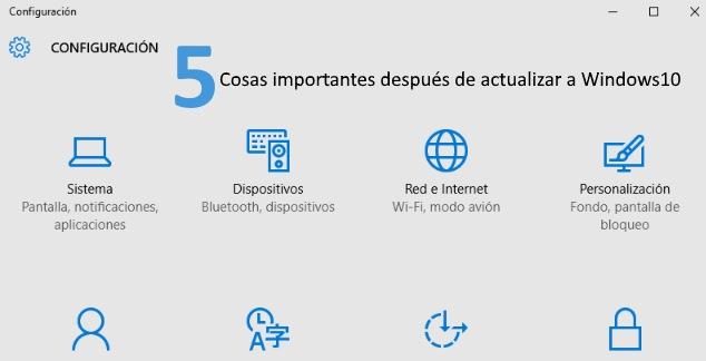 5 cosas importantes después de actualizar a windows 10